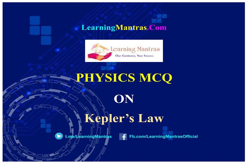 MCQ on Keplers Law