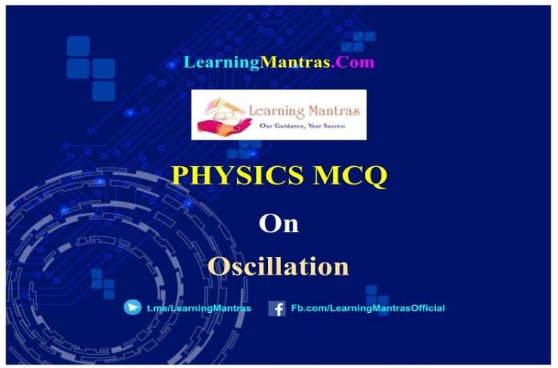 MCQ on Oscillation