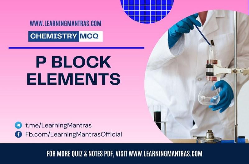 MCQ on P Block Elements
