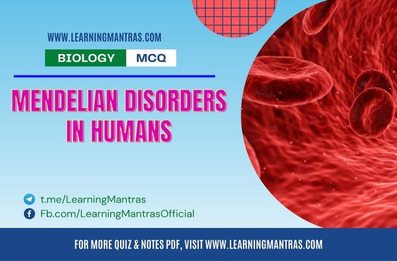 MCQ on Mendelian Disorders in Humans