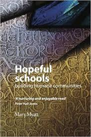 Mary Myatt, Hopeful Schools