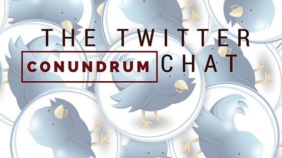 twitter chat conundrum