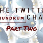 The Twitter Chat Conundrum (Part Two)