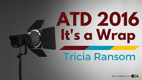 ATD 2016 It's a Wrap Tricia Ransom