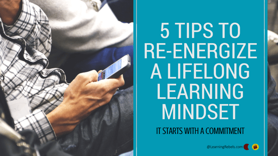 5 Tips for Lifelong Learning