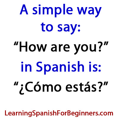How-to-say-how-are-you-in-spanish
