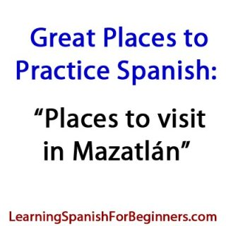 Places-to-Visit-to-Practice-Spanish-in-Mazatlan