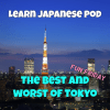 best and worst of Tokyo square