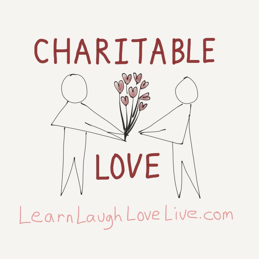 Charitable Love LRN LAF LUV LIV LYF Learn Laugh Love Live Life