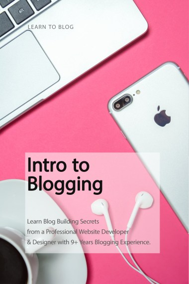 Learn Blog Building Secrets from a Professional Website Developer & Designer with 9+ Years Blogging Experience. #howtoblog #bloggingtips #beginnerblogger #wordpresstips