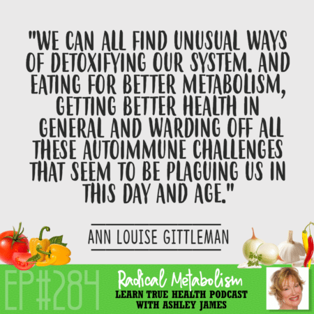 How to Jumpstart Radical Metabolism | Ann Louise Gittleman
