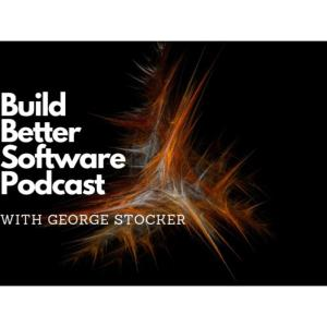 Build Better Software Podcast
