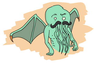 A cthulu representation with a fabulous mustache