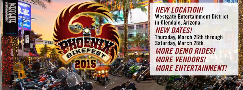 Phoenix Bike Fest March 26 - 28