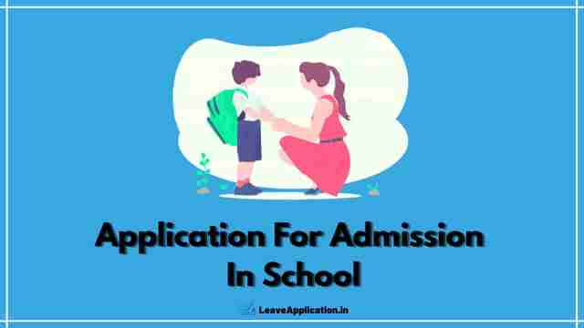 Application For School Admission [27+ Sample & Format]