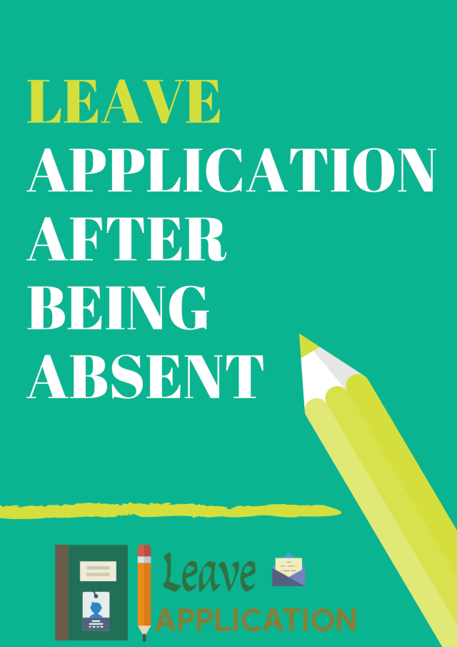 Leave Application After being Absent in School / College (With