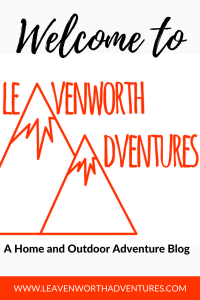 Welcome to Leavenworth Adventures: A Home and Outdoor Adventure... </p srcset=
