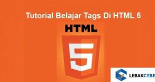 Tutorial Belajar Tag Di HTML 5
