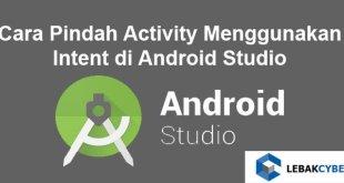 Cara Pindah Activity Menggunakan Intent di Android