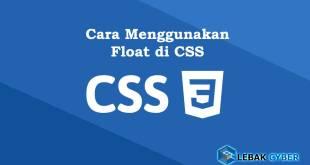 Cara Menggunakan Float di CSS
