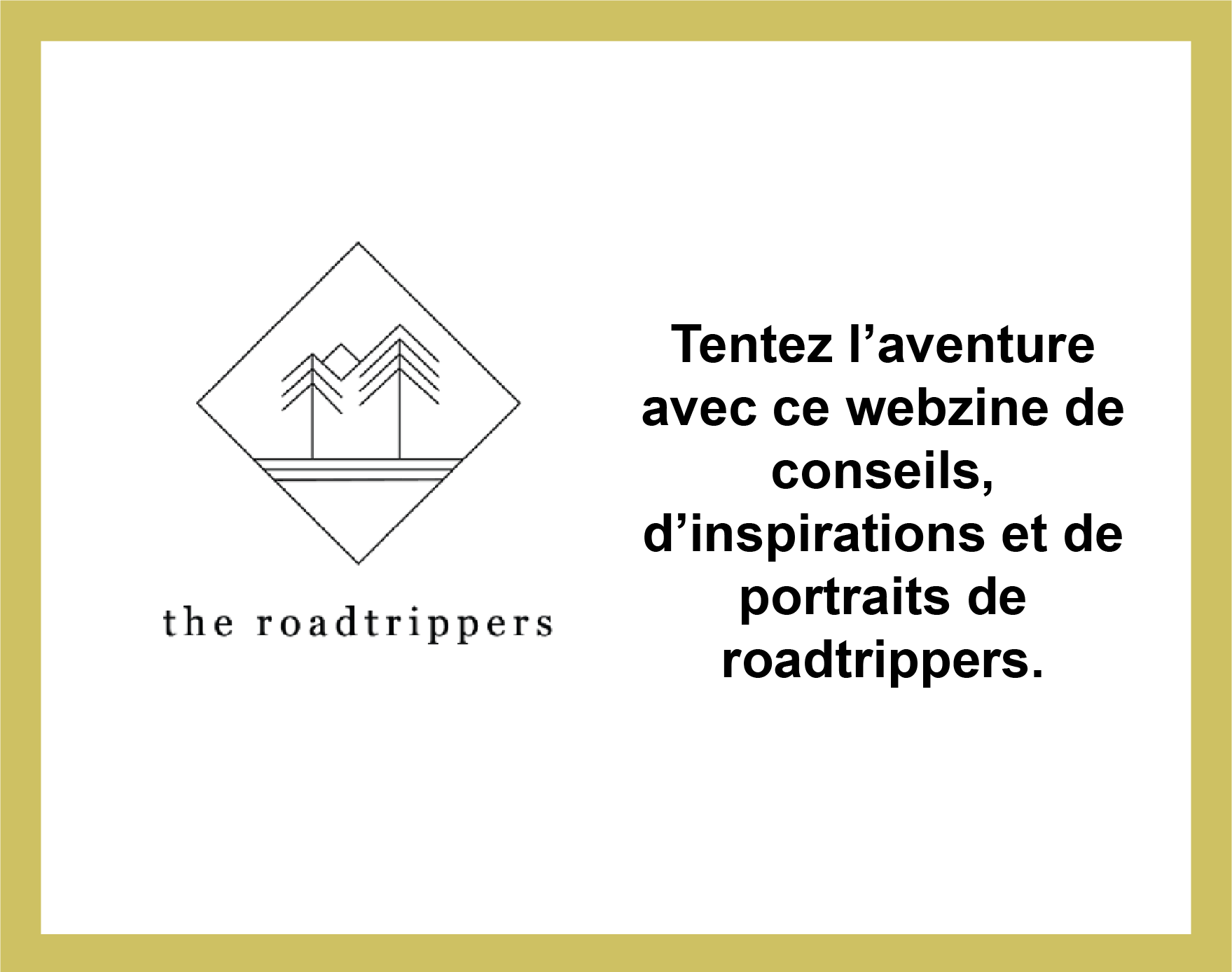 Partenariat avec The Roadtrippers, webzine de conseils, d'inspiration et de portraits de roadtrippers