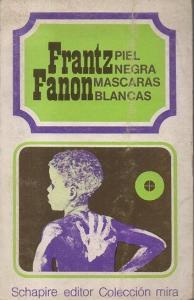 frantz fanon - piel negra - le bastart