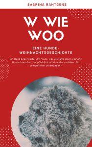 W wie Woo Hundeweihnachtsgeschichte