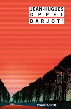 Barjot !