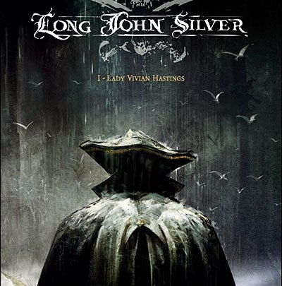 Long John Silver, tome 1 : Lady Vivian Hastings