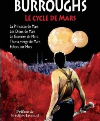 Le cycle de Mars, tome 1 : La Princesse de Mars