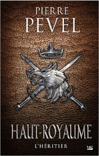 Haut-Royaume, tome 2 : L'héritier