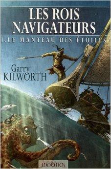 Les rois navigateurs, tome 1 : Le manteau des étoiles