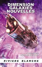 Dimension Galaxies nouvelles, tome 1