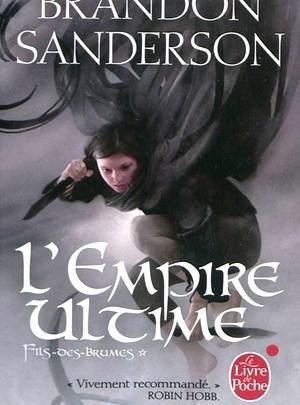 Fils-des-brumes, tome 1 : L'empire ultime