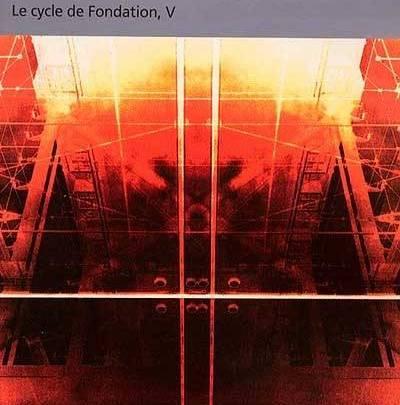 Le cycle de Fondation, tome 5 : Terre et Fondation