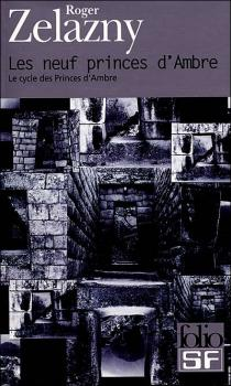 Le cycle des Princes d'Ambre, tome 1 : Les Neuf princes d'Ambre