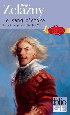 Le cycle des princes d'ambre, tome 7