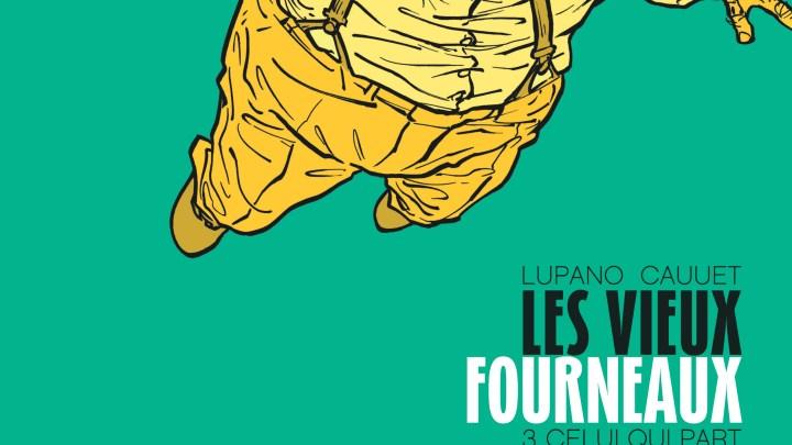 Les Vieux Fourneaux, tome 3 : Celui qui part