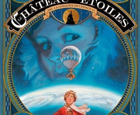 Le Château des Etoiles, volume 1 : 1869 – La Conquête de l'Espace