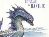 Mémoires par Lady Trent, tome 3 - Le voyage du basilic