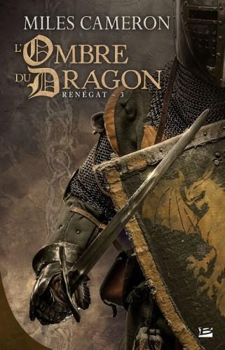 Renégat 3 - L'ombre du dragon