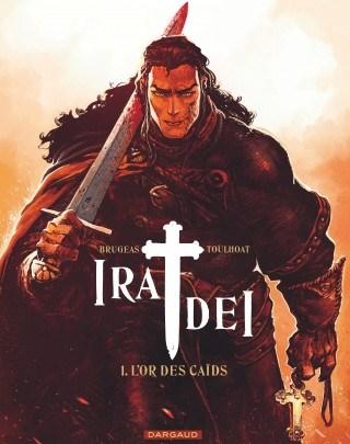 Ira Dei, tome 1 : L'or des caïds