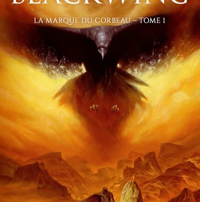 La marque du corbeau, tome 1 : Blackwing