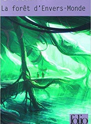 La forêt d'Envers-Monde