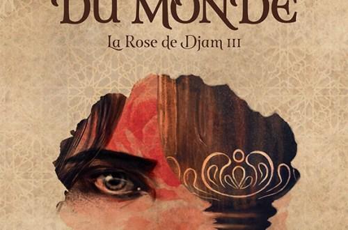 La rose de Djam, tome 3