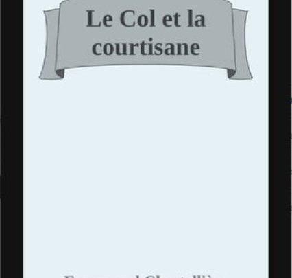 Le Col et la Courtisane (nouvelle)