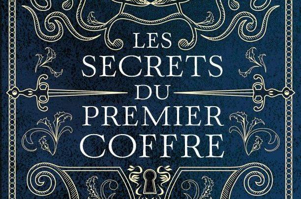 Les Secrets du premier coffre (Le Bâtard de Kosigan)
