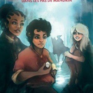 Chevaliers de la Raclette 3 Dans les pas de Mandrin