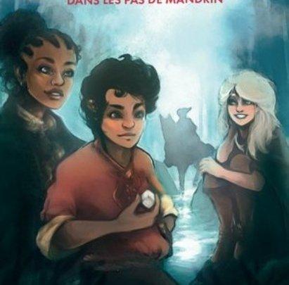 Les Chevaliers de la Raclette, tome 3 : Dans les pas de Mandrin