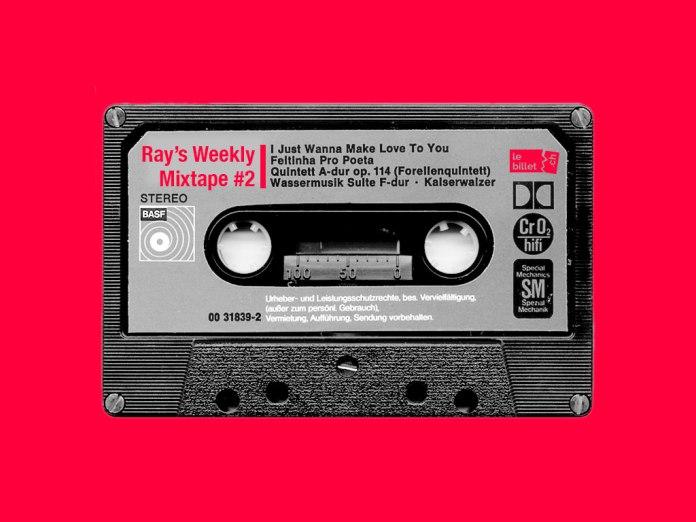 Ray's Weekly Mixtape #2